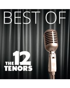 CD - BEST OF - The 12 Tenors