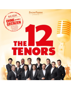 DVD - The 12 Tenors - Musik ohne Altersgrenzen