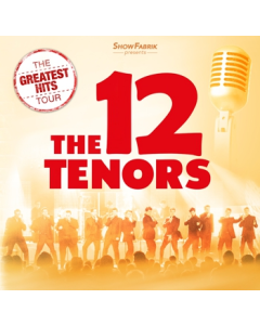 CD - The Greatest Hits - The 12 Tenors